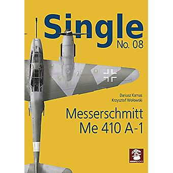 Single No. 08 - Messerschmitt Me 410 A-1 by Dariusz Karnas - 978836595