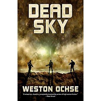Dead Sky by Weston Ochse - 9781781086674 Book