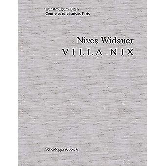 Nives Widauer - Villa Nix by Dorothee Messmer - 9783858816597 Book