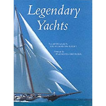 Legendary Yachts by Gilles Martin-Raget - 9780789206374 Book