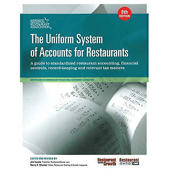 The Uniform System of Accounts for Restaurants by National Restaurant Association & . .