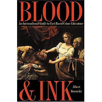 Blod og blæk: En international guide til faktabaseret kriminallitteratur