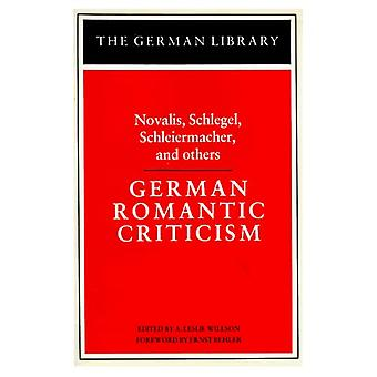 German Romantic Criticism, Vol. 21