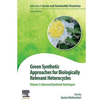 Groene synthetische benaderingen voor biologisch relevante heterocyclis door Edited by Goutam Brahmachari