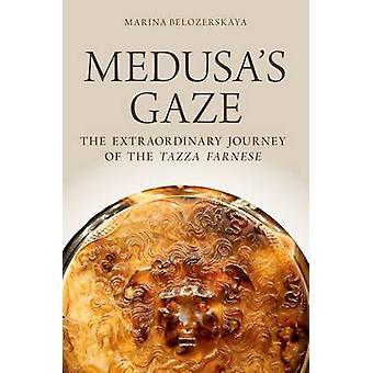 Medusa's Gaze - A Extraordinária Jornada do Tazza Farnese por Mari