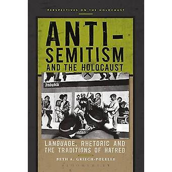 Anti-Semitism and the Holocaust - Language - Rhetoric and the Traditio