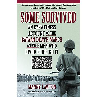 Some Survived by Manny Lawton - 9781565124349 Book