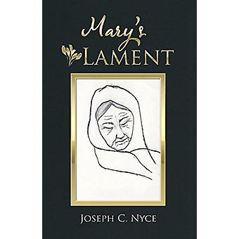 Mary's Lament by Mary's Lament - 9781973626992 Book