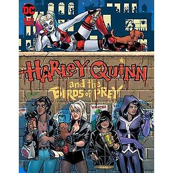 Harley Quinn and the Birds of Prey The Hunt for Harley Harley Quinn  the Birds of Prey the Hunt for Harley