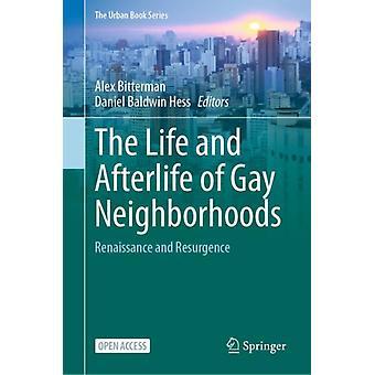 Życie i życie pozagrobowe gay neighborhoods przez Edytowane przez Alex Bitterman & Edited by Daniel Baldwin Hess