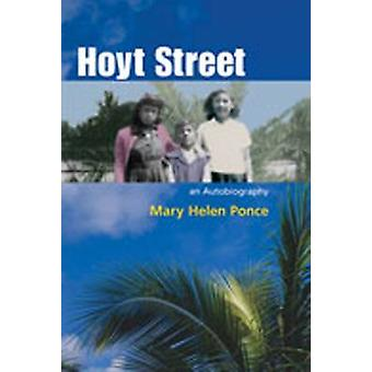 Hoyt Street by Mary Helen Ponce