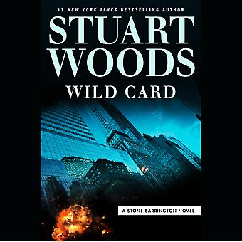 Wild Card by Stuart Woods & Read by Tony Roberts