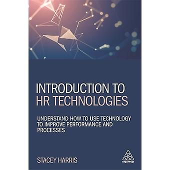 Introduction to HR Technologies by Stacey Harris