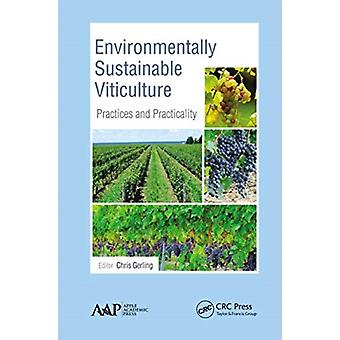 Environmentally Sustainable Viticulture by Edited by Chris Gerling
