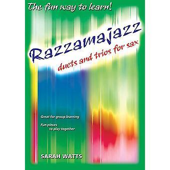 Razzamajazz Duetter och trios för Sax