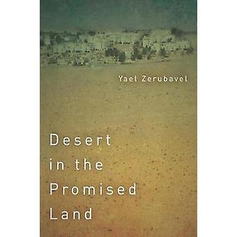 Desert in the Promised Land