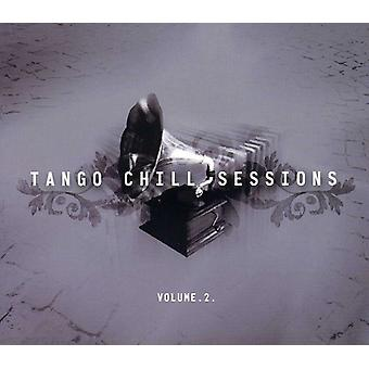 Chill Sessions - Vol. 2-Tango Chill Sessions [CD] USA import