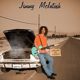 Jimmy McIntosh - Orleans to London [CD] USA import