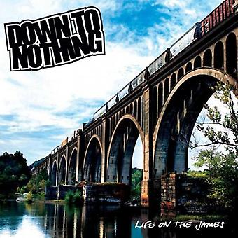Down to Nothing - Life on the James [Vinyl] USA import