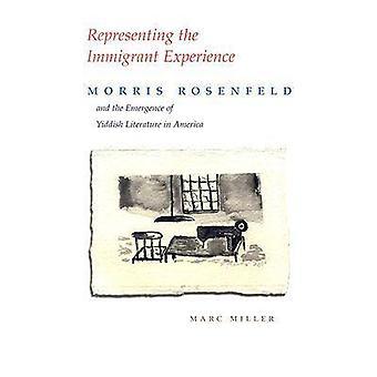 Som företräder invandrare erfarenhet - Morris Rosenfeld och tillväxtmarkna