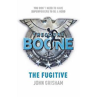 Theodore Boone - der Flüchtling von John Grisham - 9781444767681 Buch
