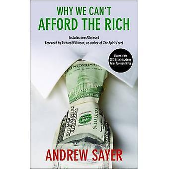 Varför vi inte har råd med rika genom Andrew Sayer - 9781447320869 bok