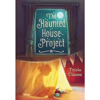 Hjemsøgt hus projektet af Tricia Clasen - 9781510707122 bog