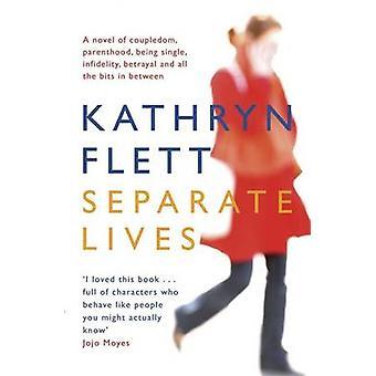Separate Lives von Kathryn Flett - 9781780871868 Buch