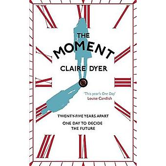 Der Moment von Claire Dyer - 9781782062837 Buch