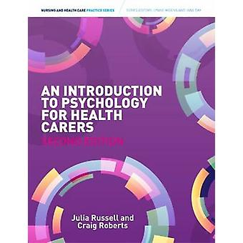 Introduction to Psychology for Health Carers (2nd Revised edition) by