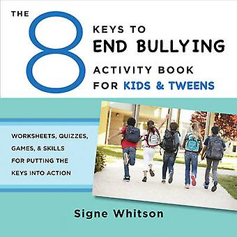 The 8 Keys to End Bullying Activity Book for Kids & Tweens - Worksheet