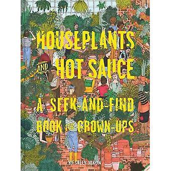 Zimmerpflanzen und Hot Sauce - ein suchen und finden-Buch für Erwachsene von Chro