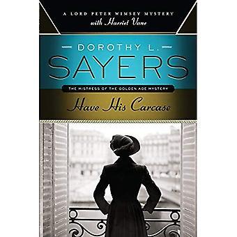 Avoir sa carcasse: Un Lord Peter Wimsey mystère avec Harriet Vane