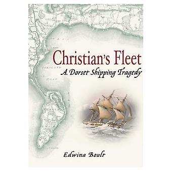 Flotta di cristiani: Un Dorset spedizione tragedia