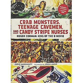 Monster Crab, Teenage Höhlenmenschen und Candy Stripe Krankenschwestern