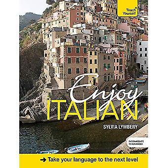 Njut av italienska mellanliggande till övre fortsättningskurs: bok och CD Pack (Teach Yourself)