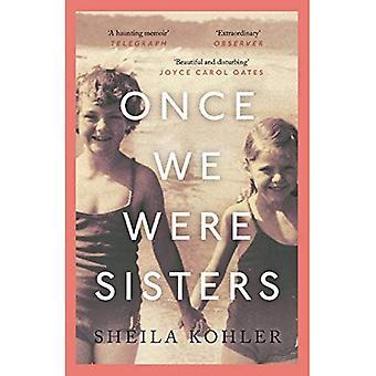 En gang vi var søstre