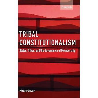 Tribal konstitutionalisme stater stammer og styringen af medlemskab af Gover & Kirsty