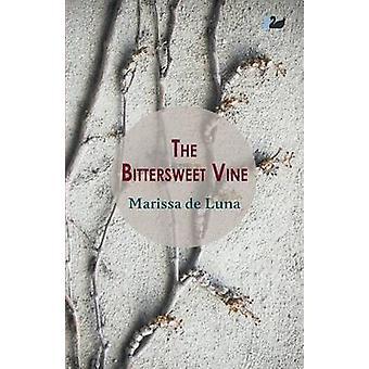 The Bittersweet Vine by De Luna & Marissa