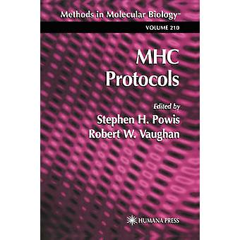Mhc Protocols by Powis & Stephen H.