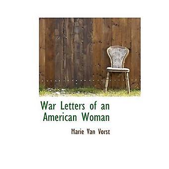 War Letters en amerikansk kvinne ved Vorst & Marie Van