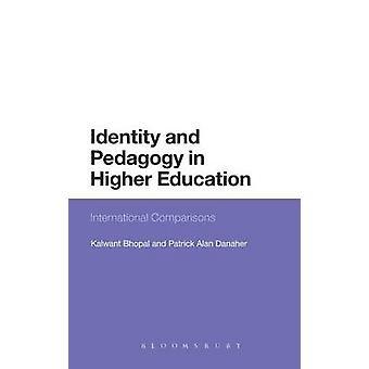 Identité et la pédagogie dans l'enseignement supérieur les comparaisons internationales de Bhopal & Dalwant