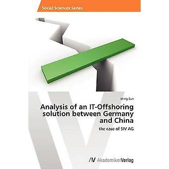 Analyse van de oplossing van een ITOffshoring tussen Duitsland en China door Sun Ming