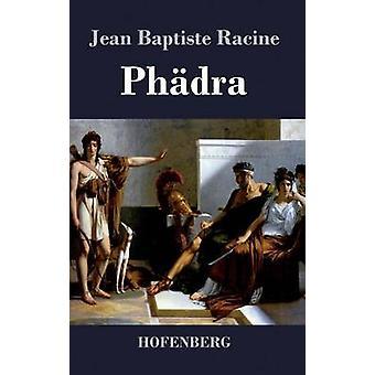 Phdra by Racine & Jean Baptiste
