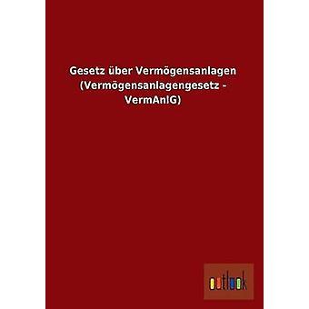 Gesetz ber Vermgensanlagen Vermgensanlagengesetz  VermAnlG by Outlook Verlag