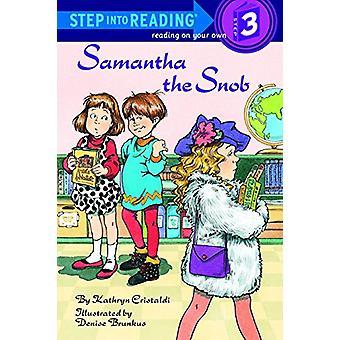 Step into Reading Samantha the Snob by Kathryn Cristaldi - 9780679846