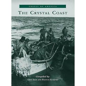 The Crystal Coast (Voices of America) - 9780738506562 Book
