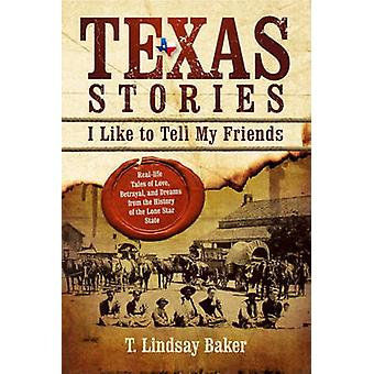 Texas Stories - I Like to Tell My Friends Book