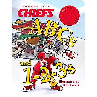 Kansas City Chiefs ABCs and 1-2-3s by Rob Peters - 9780996194402 Book