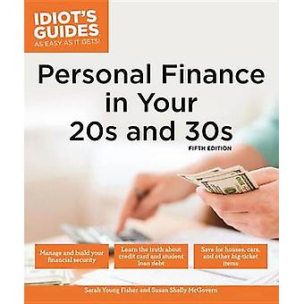 Personal Finance in Your 20s & 30s by Sarah Young Fisher - Susan Shel